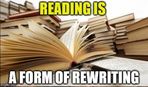 blog reading is a form of rewriting